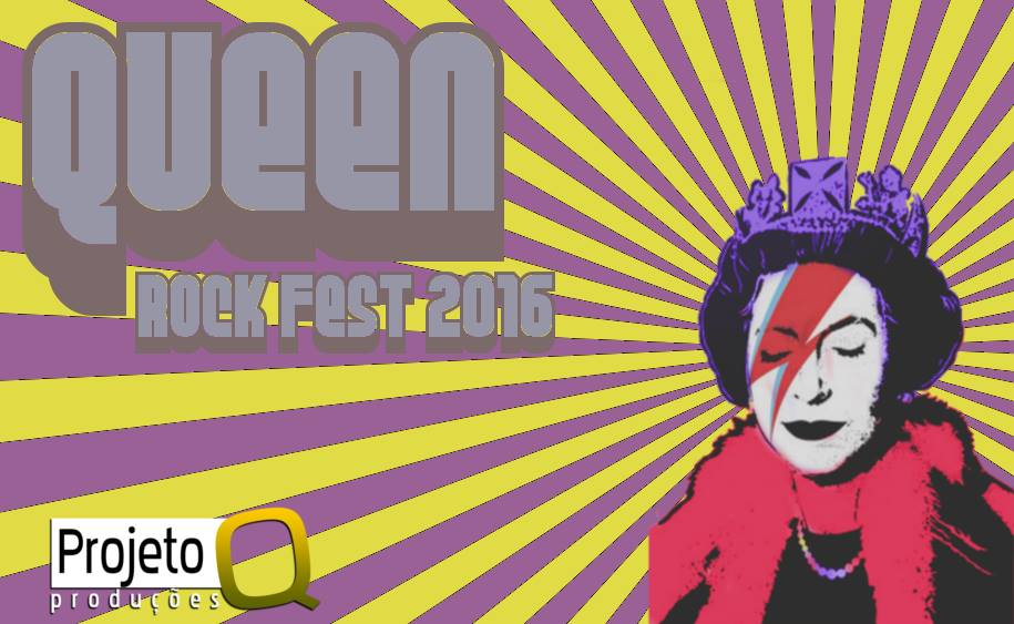 Queen Rock Fest 2016 - Projeto Q