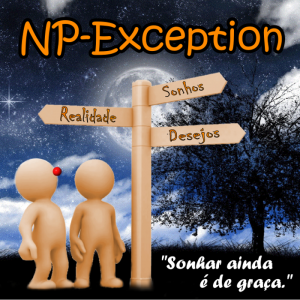 NP-Exception - Sonhar ainda é de graça - cover