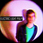 Lançamento: Electric Light Pulp – In Reverse EP (2016)