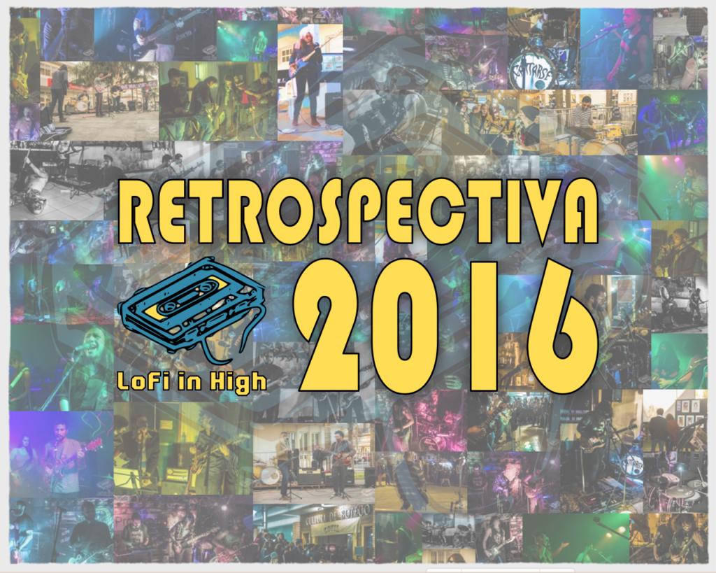 LoFi in High Records - Restrospectiva 2016